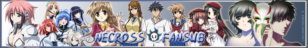 Necross Fansub™