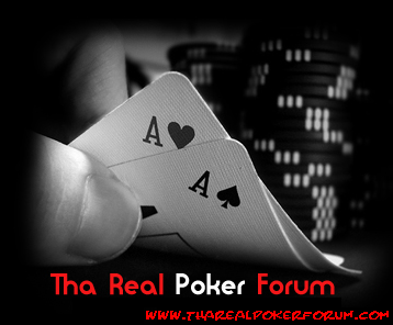Tha Real Poker Forum