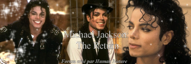 Michael Jackson : The Return