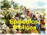 Episodios Biblicos